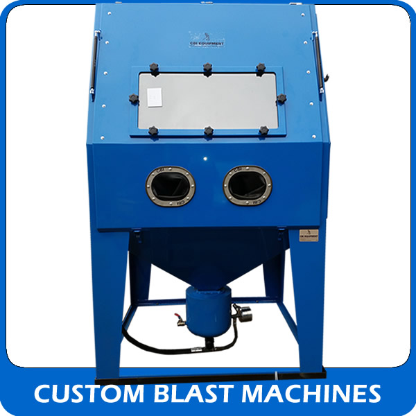 View our Custom blast machines